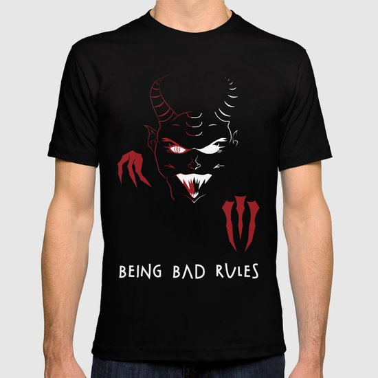 Being Bad Rules T-shirt