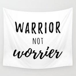 Warrior not Worrier Wall Tapestry