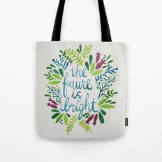 The Future is Bright Tote Bag