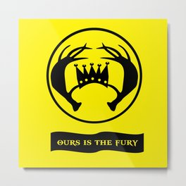 Ours Is The Fury Metal Print