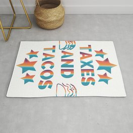Taxes and Tacos Rug
