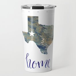 Is Texas Your Home, state of Texas, home typography Travel Mug