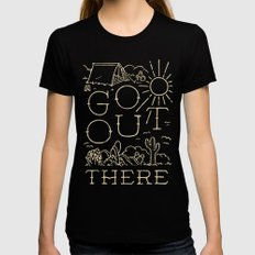 Go Out There Black Womens Fitted Tee SMALL