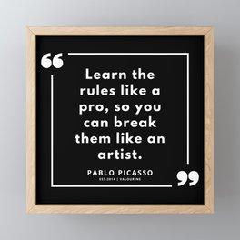 5  |  Pablo Picasso Quotes | 190829 Framed Mini Art Print