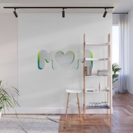 Love for Mom Wall Mural