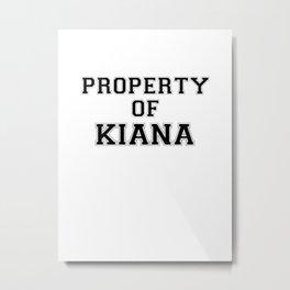 Property of KIANA Metal Print