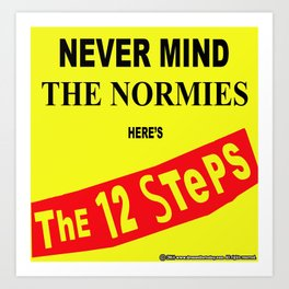 Never Mind the Normies Art Print