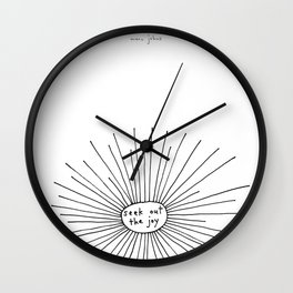seek out the joy Wall Clock