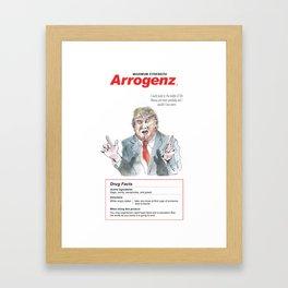 Donald Trump: Maximum Strength Arrogenz Framed Art Print