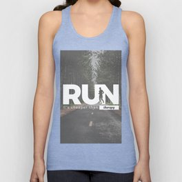 Run Cheaper Than Therapy Running Runners Treatment Unisex Tank Top