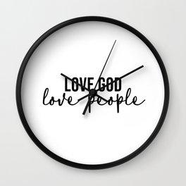 Love God Love People Wall Clock