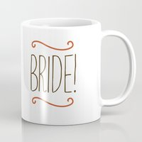 bride Mugs featuring Bride by Cpayne