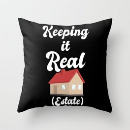 Realtor Design: Keeping It Real Estate I House I Residence Throw Pillow