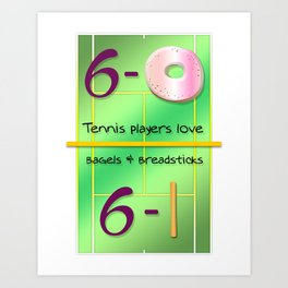 Tennis Players Bagels & Breadsticks  Art Print