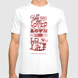 To Be Loved T-shirt