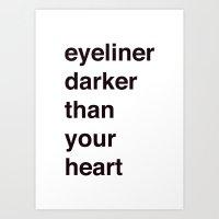 eyeliner darker than your heart Art Print