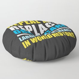 Repeal And Replace Obamacare Floor Pillow