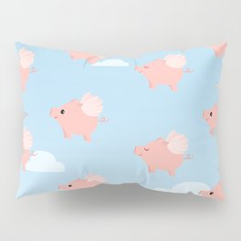 When Pigs Fly Pillow Sham