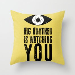 Big Brother is Watching YOU! Throw Pillow