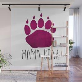 Mama Bear Wall Mural