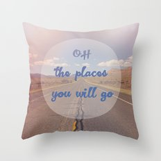 The Places You Will Go Throw Pillow