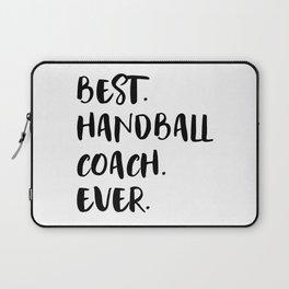 Best Handball Coach Ever Gift Idea Laptop Sleeve