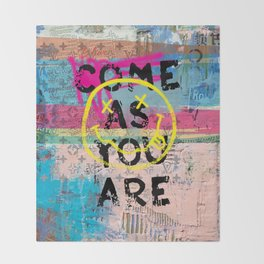 COME AS YOU ARE Throw Blanket