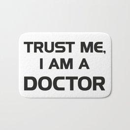 Trust me, I am a Doctor Bath Mat