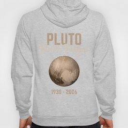 Pluto Gift Never Forget 1930-2006 Astronomy Planet World Space Hoody