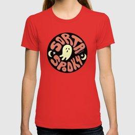 Sorta Spooky T-shirt