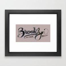 Brooklyn New Yawk Framed Art Print