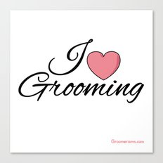 I Love Grooming Canvas Print