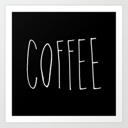 Coffee - Black and white hand lettering Art Print