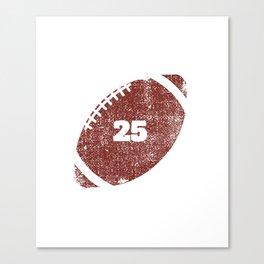 25th Anniversary Football Twenty Five Seasons Together Canvas Print