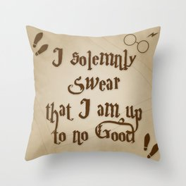I Solemnly Swear That I'm Up To No Good Throw Pillow