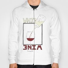 Whine to Wine Hoody