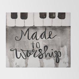 Made To Worship  Throw Blanket