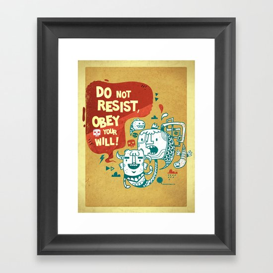 Obey your will Framed Art Print