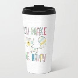 make me happy Travel Mug