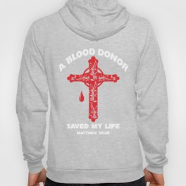 A Blood Donor Saved My Life T-shirts Hoody