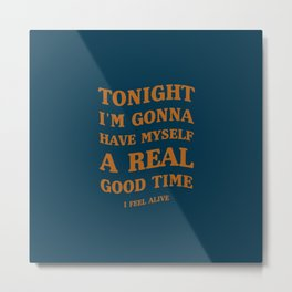 A Queen's song! | Good Music, Good Times. Metal Print