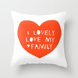 Lovely Love My Family in Red Throw Pillow