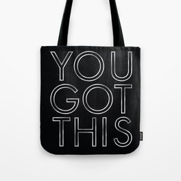 You Got This in Silver Tote Bag