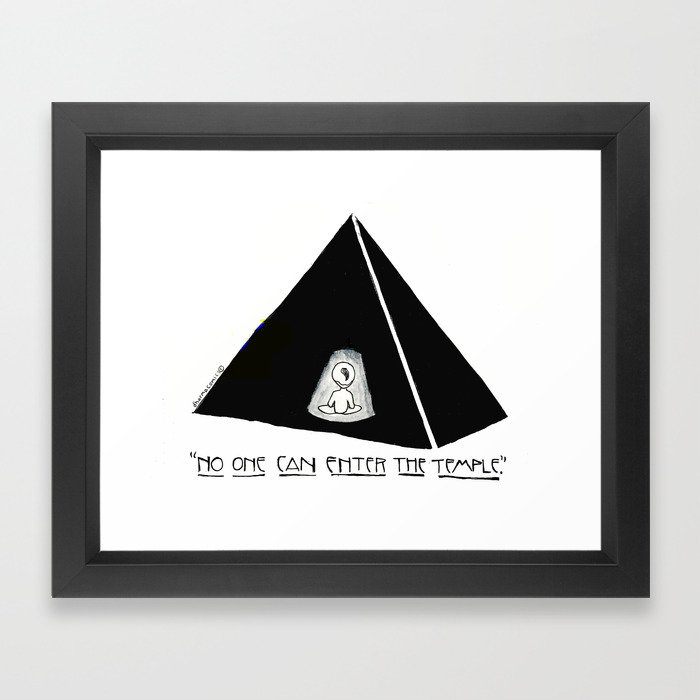 No One Can Enter The Temple Framed Art Print
