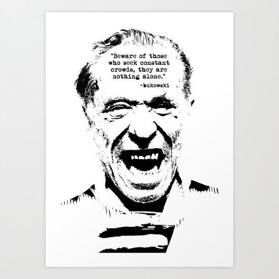 Charles Bukowski Quote Genius Of The Crowd Art Print