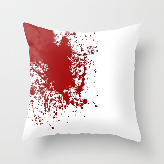 Bloody ... Throw Pillow