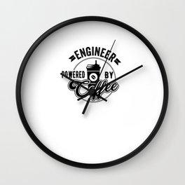 Engineer Powered By Coffee Gift Idea Wall Clock