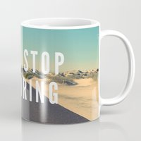never stop exploring Mugs featuring Never Stop Exploring by Crafty Lemon
