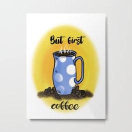 Coffee 2 Metal Print