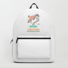 Born to be a Unicorn Backpack